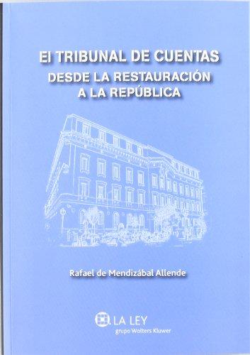 El Tribunal de Cuentas desde la Restauración a la República