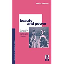 Beauty and Power: Transgendering and Cultural Transformation in the Southern Philippines (Explorations in Anthropology)