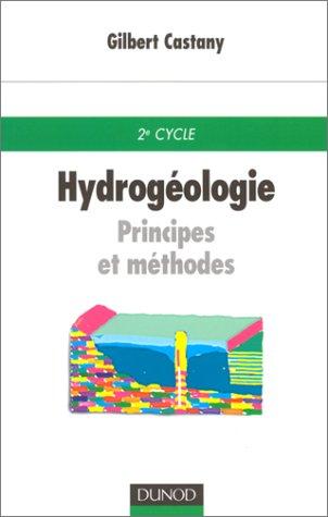 HYDROGEOLOGIE. Principes et méthodes