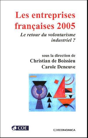 Les entreprises françaises 2005 : Le retour du volontarisme industriel ?