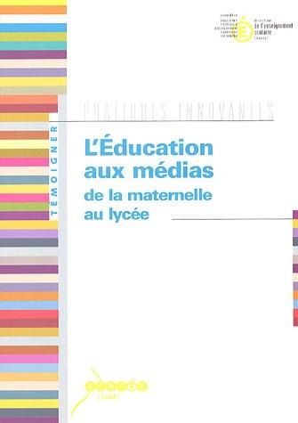 Ministere De L Education Nationale - L'Education aux médias de la maternelle au