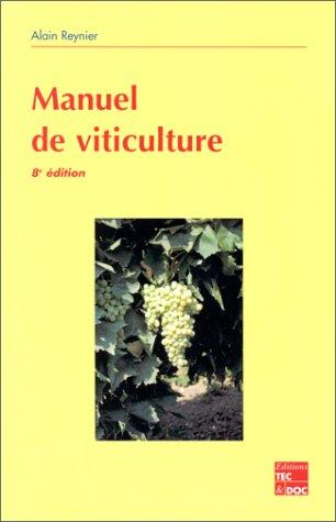 Manuel de viticulture, 8e édition par Reynier
