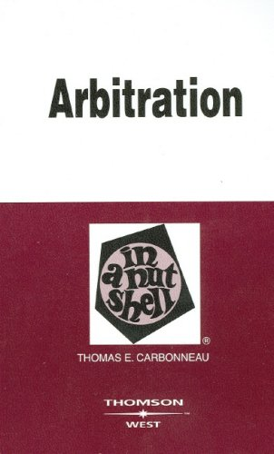 Arbitration in a Nutshell (In a Nutshell (West Publishing))
