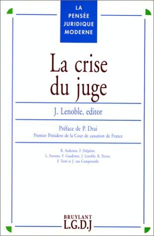 La Crise du juge par Lenoble
