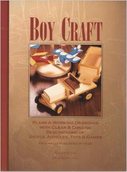 Boy Craft : Plans and Working Drawings with Clear and Concise Descriptions of Useful Articles, Toys and Games
