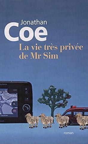 LA VIE TRÈS PRIVÉE de Mr SIM