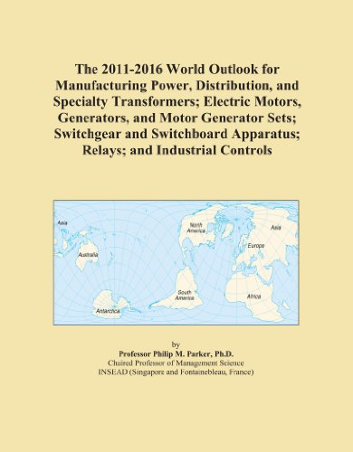 The 2011-2016 World Outlook for Manufacturing Power, Distribution, and Specialty Transformers; Electric Motors, Generators, and Motor Generator Sets; ... Apparatus; Relays; and Industrial Controls - Industrial Control Transformer