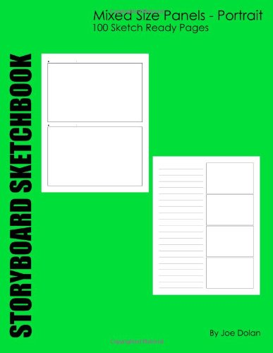 Storyboard Sketchbook: Mixed Size Panels - Portrait: The Mixed Panel Sized Storyboard Sketchbook In Portrait Style Page Layout. Portrait Panel