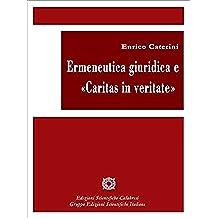 Ermeneutica giuridica e Caritas in veritate