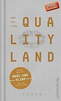 Marc-Uwe Kling - QualityLand: Roman (helle Edition)