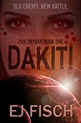 Dakiti: Ziva Payvan Book 1 (English Edition)