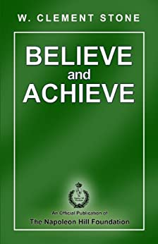 Believe and Achieve by [Stone, W. Clement]