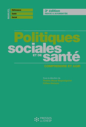 Politiques sociales et de santé : Comprendre pour agir par Collectif