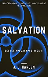 Salvation (A Secret Apocalypse Story Book 5)