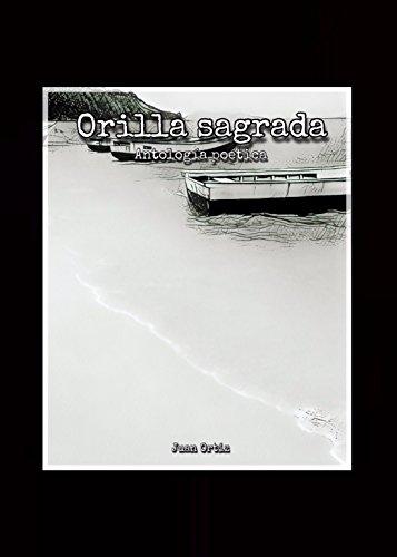 Orilla sagrada: Antología poética