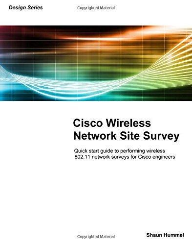 Cisco Wireless Network Site Survey by Shaun Hummel (2007-05-02)