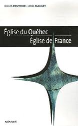Eglise du Quebec, Eglise de France