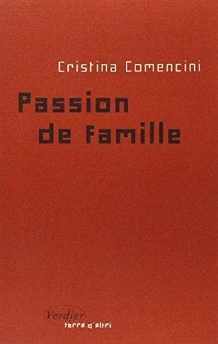 Passion de famille par Cristina Comencini