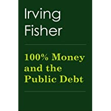 100% Money and the Public Debt