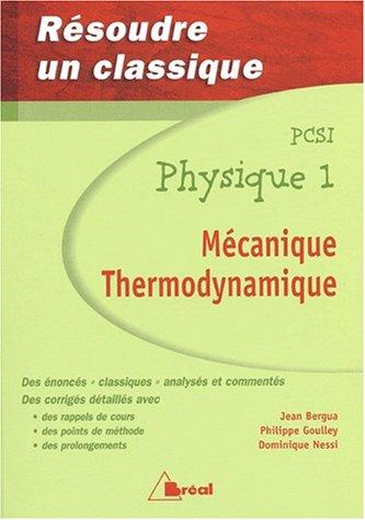 Mécanique thermodynamique Physique 1 PCSI