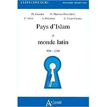 Pays d'Islam et monde latin : 950-1250