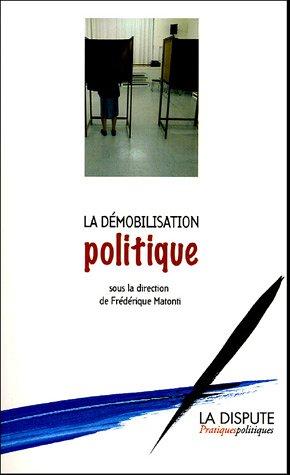 La démobilisation politique par Frédérique Matonti