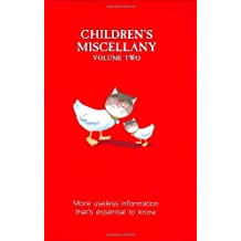 Children's Miscellany: More Useless Information That's Essential to Know