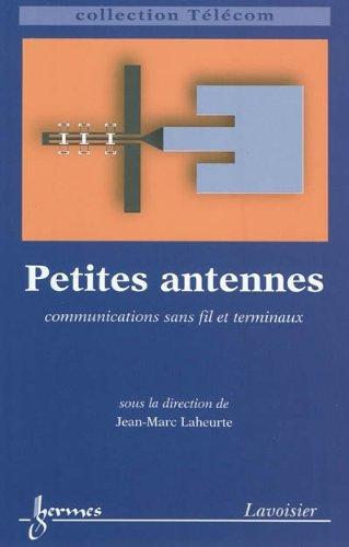 Petites antennes : Communications sans fil et terminaux
