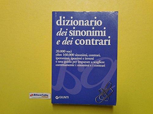 J 2358 DIZIONARIO DEI SINONIMI E CONTRARI DI ELISABETTA PERINI 1A ED DEL 2006