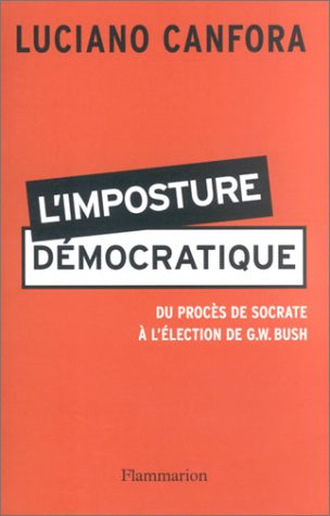 limposture-democratique-du-proces-de-socrate-a-lelection-de-gw-bush