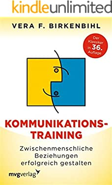 Kommunikationstraining: Zwischenmenschliche Beziehungen erfolgreich gestalten