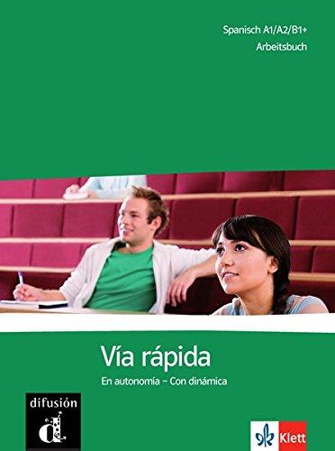 Preisvergleich Produktbild Vía rápida: Competencias y estrategias - Con dinámica. Arbeitsbuch