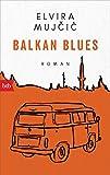 Balkan Blues: Roman