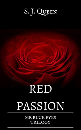 Red Passion- Mr Blue Eyes Trilogy 417BO 2BdQ54L