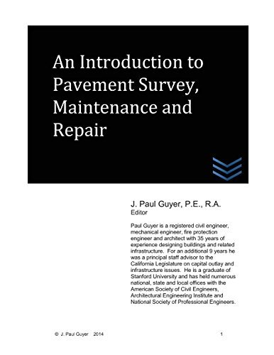 An Introduction to Pavement Survey, Maintenance and Repair by J. Paul Guyer (2014-03-05)