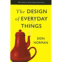 The Design of Everyday Things: Revised and Expanded Edition (Basic Books)