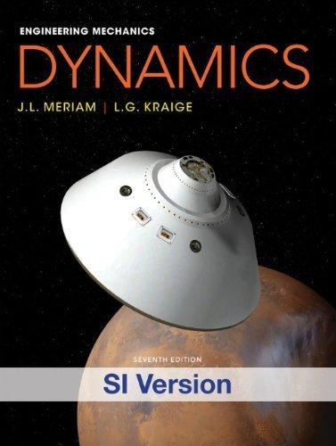 Engineering Mechanics: Dynamics by Meriam, J. L., Kraige, L. G. (2012) Paperback