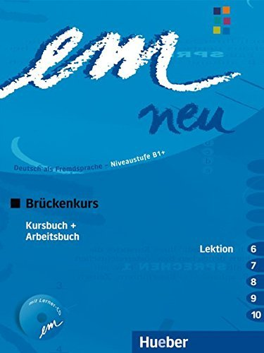Em Neu Bruckenkurs in Zwei Banden: Kurs- Und Arbeitsbuch Lektion 6-10 Mit Arbeitsbuch Audio-CD by Michaela Perlmann-Balme (2008-05-01)