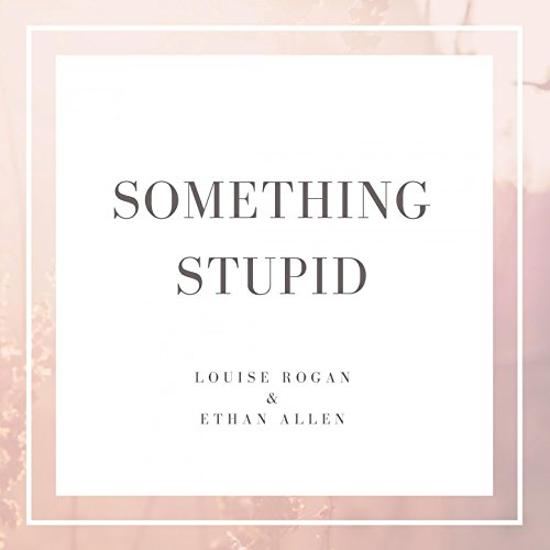 something-stupid
