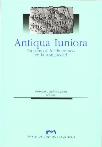 Antiqua Iuniora.  En torno al Mediterráneo en la Antiguedad (Ciencias Sociales)