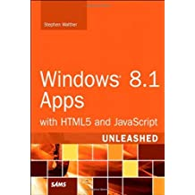 Windows 8.1 Apps with HTML5 and JavaScript Unleashed by Stephen Walther (2014-01-05)