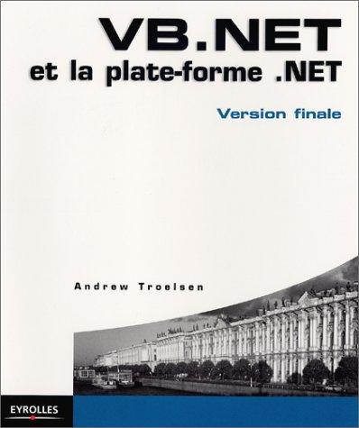 VB.NET et la plate-forme .NET : Version finale