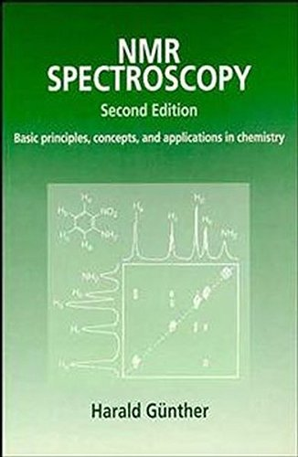 NMR Spectroscopy: Basic Principles, Concepts, and Applications in Chemistry, 2nd Edition by Harald G?nther (1995-07-25)