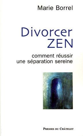 Divorcer zen