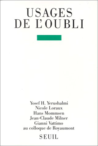 Usages de l'oubli : Contributions au colloque de Royaumont [1987]