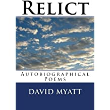 Relict: Some Autobiographical Poems