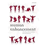 [(Human Enhancement)] [ Edited by Julian Savulescu, Edited by Nick Bostrom ] [January, 2011]