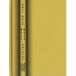 Anri Sala - Ravel Ravel Unravel by Edited (2013-08-07)