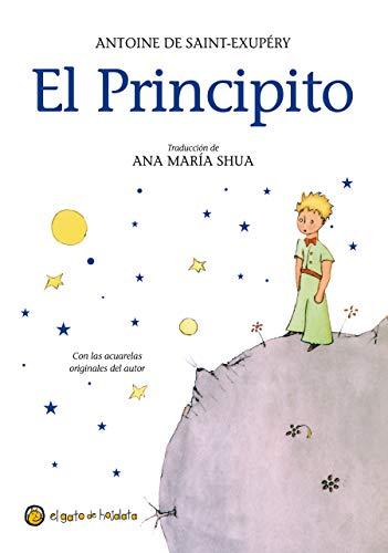 El Principito / The Little Prince por Antoine De Saint-Exupery