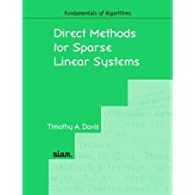 Direct Methods for Sparse Linear Systems (Fundamentals of Algorithms, Band 2)